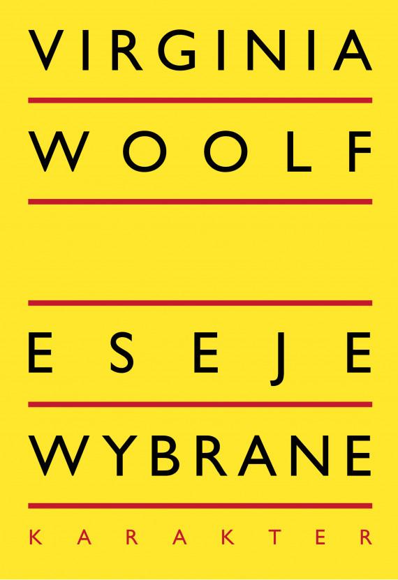 okładka Eseje wybraneebook   EPUB, MOBI   Virginia Woolf, Magda Heydel