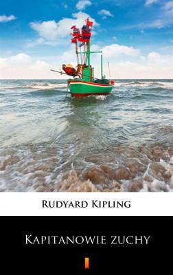 okładka Kapitanowie zuchy, Ebook | Rudyard Kipling
