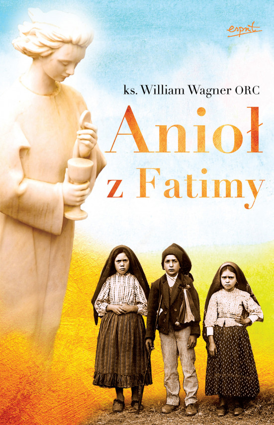 okładka Anioł z Fatimyebook | EPUB, MOBI | Michalina Seroka, ks. William Wagner