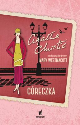 okładka Córecza, Ebook | Agatha Christie, Mary Westmacott