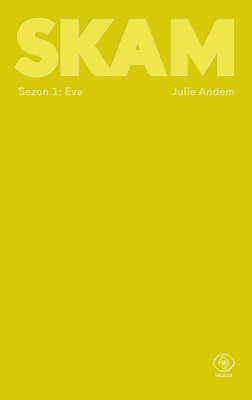 okładka SKAM Sezon 1: Eva, Ebook | Julie Andem