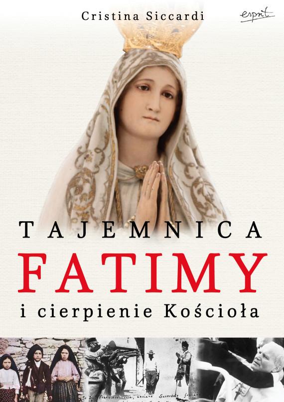 okładka Fatima i cierpienie Kościołaebook | EPUB, MOBI | Cristina Siccardi, Agnieszka Zielińska