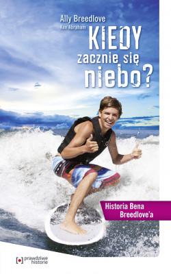 okładka Kiedy zacznie się niebo?. Historia Bena Breedlove'a, Ebook |