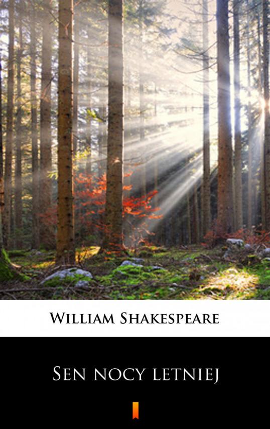 okładka Sen nocy letniejebook | EPUB, MOBI | William Shakespeare, Leon Ulrich