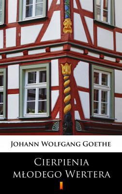okładka Cierpienia młodego Wertera, Ebook | Johann Wolfgang Goethe