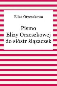 okładka Pismo Elizy Orzeszkowej do sióstr ślązaczek. Ebook | EPUB,MOBI | Eliza Orzeszkowa