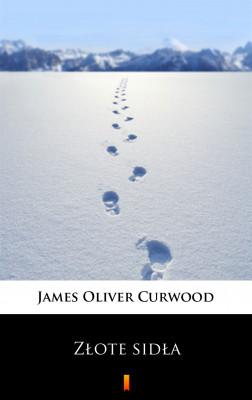 okładka Złote sidła, Ebook   James Oliver Curwood