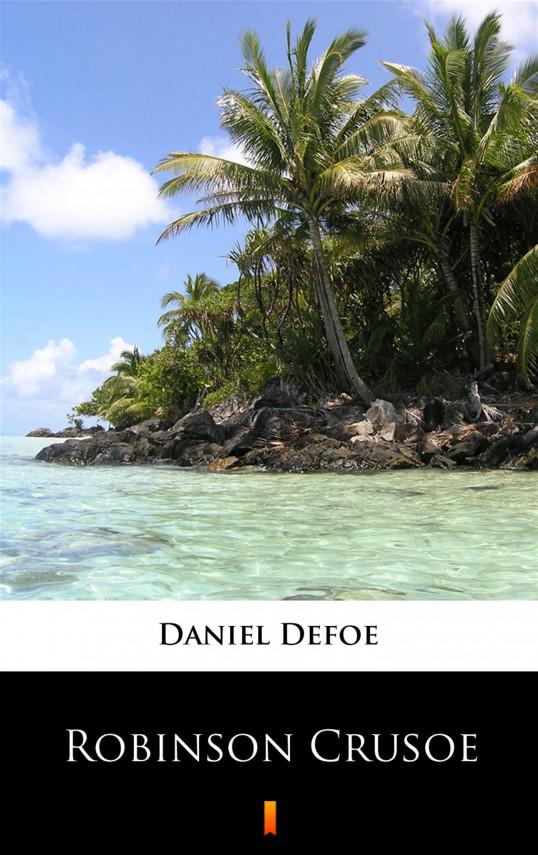 okładka Robinson Crusoeebook | EPUB, MOBI | Daniel Defoe, Franciszek Mirandola