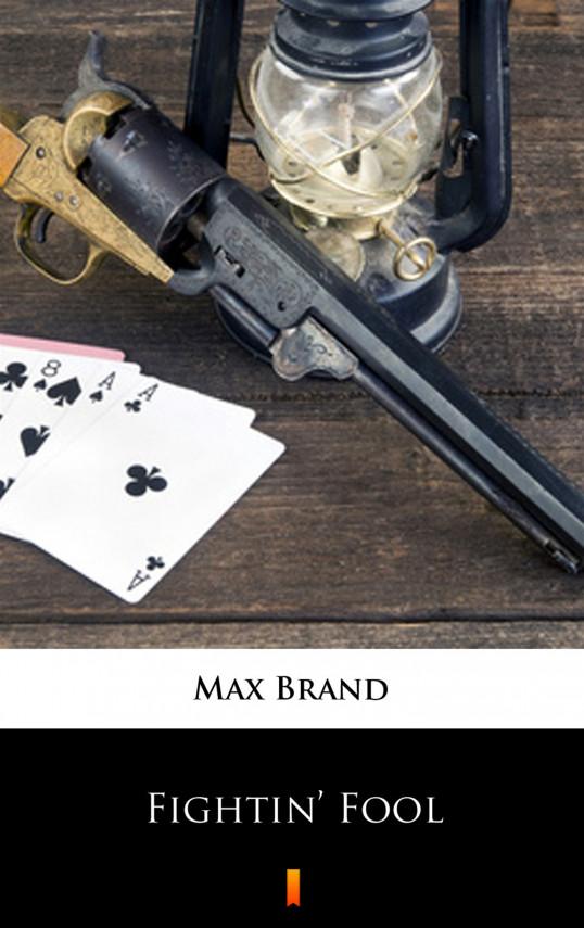 okładka Fightin' Foolebook | EPUB, MOBI | Max Brand