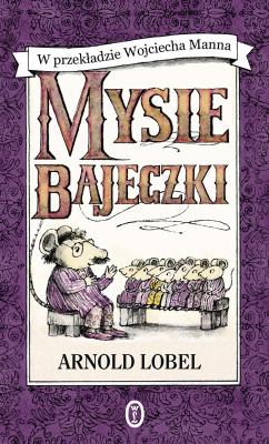 okładka Mysie bajeczki, Ebook   Arnold Lobel