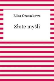okładka Złote myśli. Ebook | EPUB,MOBI | Eliza Orzeszkowa