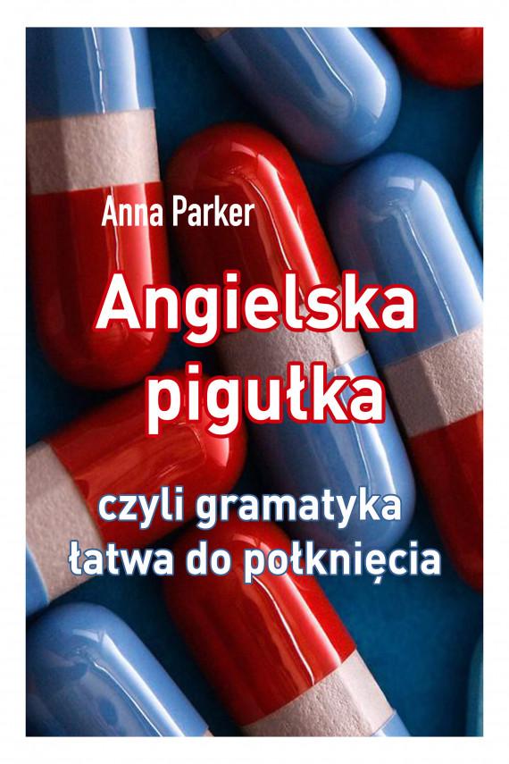 okładka Angielska pigułkaebook | EPUB, MOBI | Anna Parker