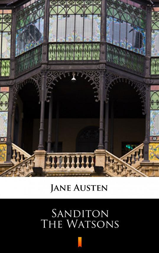 okładka Sanditon. The Watsons. Unfinished fictionebook   EPUB, MOBI   Jane Austen