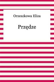 okładka Przędze. Ebook | EPUB,MOBI | Eliza Orzeszkowa
