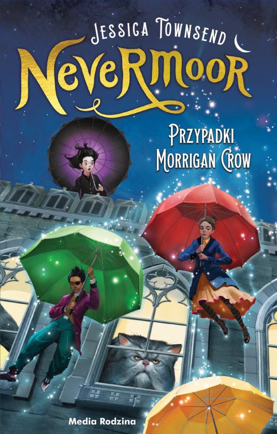 okładka Nevermoor (tom 1). Nevermoor. Przypadki Morrigan Crow.ebook   EPUB, MOBI   Małgorzata Hesko-Kołodzińska, Piotr Budkiewicz, Jessica Townsend