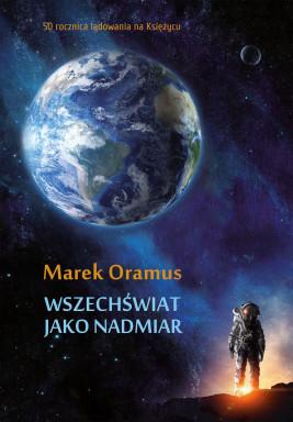 okładka Wszechświat jako nadmiar, Ebook | Marek Oramus