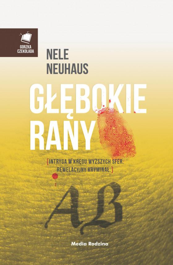 okładka Głębokie ranyebook | EPUB, MOBI | Nele Neuhaus, Anna Urban, Miłosz  Urban