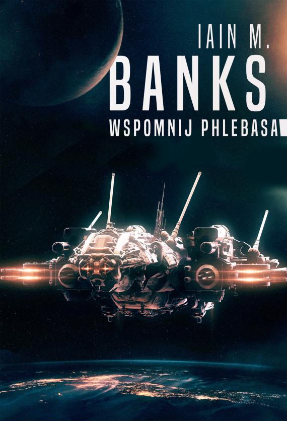 okładka Wspomnij Phlebasaebook | EPUB, MOBI | Arkadiusz Nakoniecznik, Iain Banks