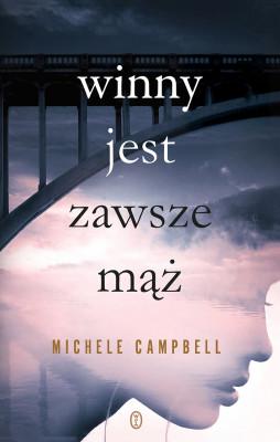 okładka Winny jest zawsze mąż, Ebook | Michele Campbell