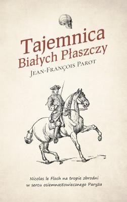 okładka Tajemnica Białych Płaszczy, Ebook | Jean-François Parot