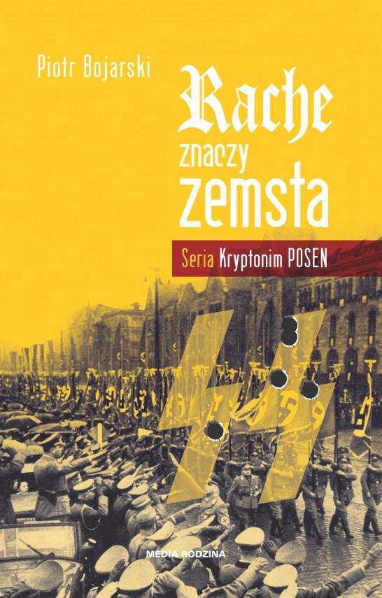 okładka Rache znaczy zemstaebook | EPUB, MOBI | Piotr Bojarski
