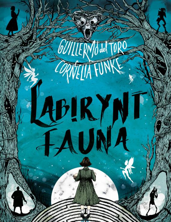 okładka Labirynt faunaebook | EPUB, MOBI | Ewa  Wojtczak, Guillermo delToro, Cornelia Funke