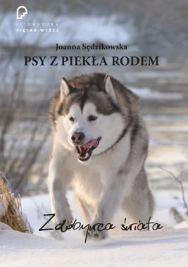 okładka Psy z piekła rodem zdobywca świata, Ebook | Joanna Sędzikowska
