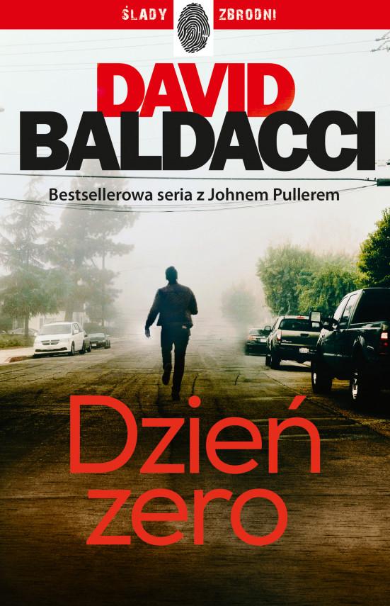 okładka John Puller (#1). Dzień zeroebook | EPUB, MOBI | David Baldacci, Andrzej Leszczyński
