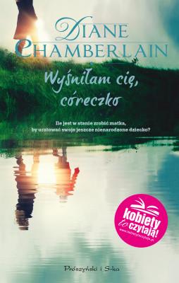 okładka Wyśniłam cię, córeczko, Ebook | Diane Chamberlain