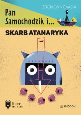 okładka Pan Samochodzik i... (Tom 3). Pan Samochodzik i skarb Atanaryka, Ebook | Zbigniew Nienacki