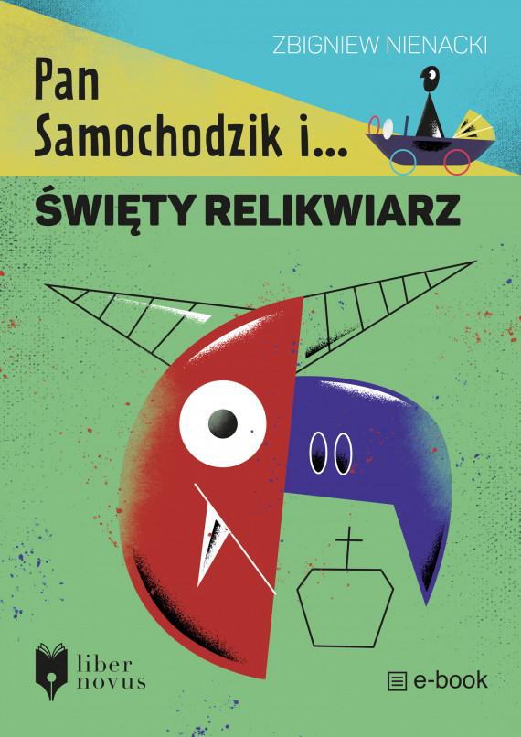 okładka Pan Samochodzik i... (Tom 2). Pan Samochodzik i święty relikwiarzebook | EPUB, MOBI | Zbigniew Nienacki, Maciej Łazowski, Marcin Nowak
