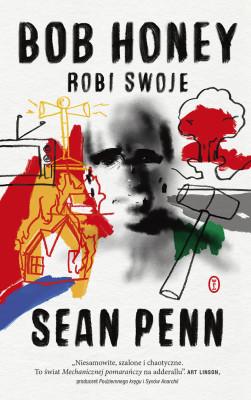 okładka Bob Honey robi swoje, Ebook | Sean Penn