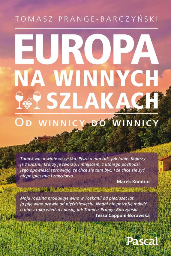 okładka Europa na winnych szlakachebook | EPUB, MOBI | Tomasz Prange-Barczyński