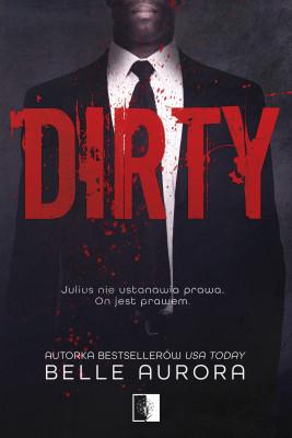 okładka Dirty, Ebook | Belle Aurora