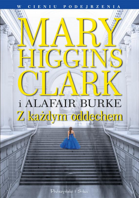 okładka Z każdym oddechemebook   EPUB, MOBI   Mary Higgins Clark, Alafair S. Burke, Teresa Komłosz