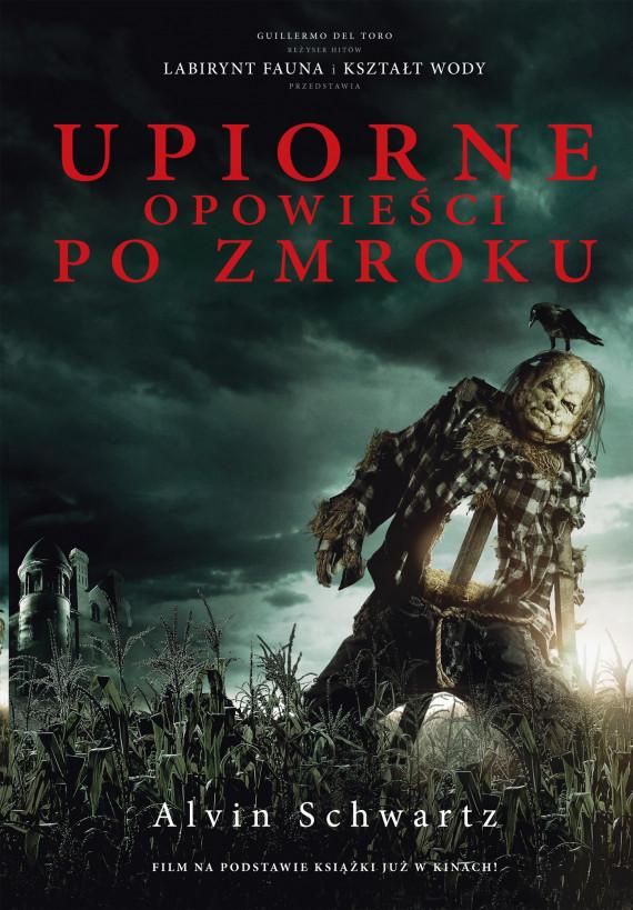 okładka Upiorne opowieści po zmrokuebook | EPUB, MOBI | Piotr Kuś, Alvin Schwartz