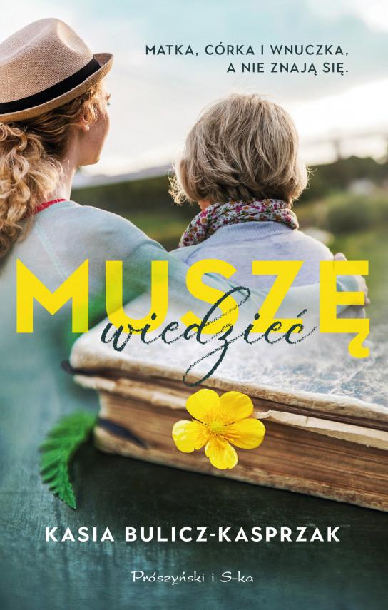 okładka Muszę wiedziećebook | EPUB, MOBI | Kasia Bulicz Kasprzak