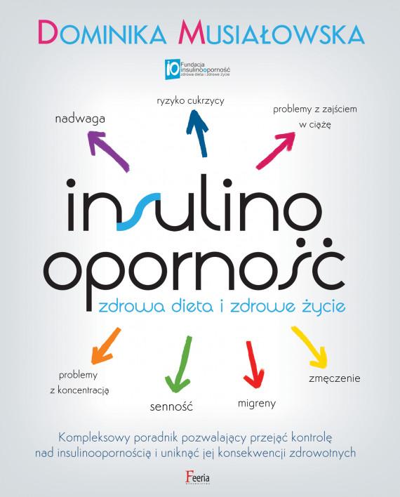 okładka Insulinooporność. Zdrowa dieta i zdrowe życieebook | EPUB, MOBI | Dominika Musiałowska