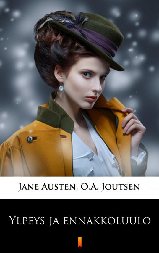 okładka Ylpeys ja ennakkoluuloebook   EPUB, MOBI   Jane Austen, O.A. Joutsen