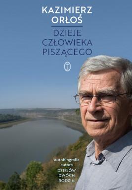 okładka Dzieje człowieka piszącego, Ebook | Kazimierz Orłoś