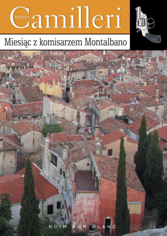 okładka Miesiąc z komisarzem Montalbanoebook | EPUB, MOBI | Andrea Camilleri