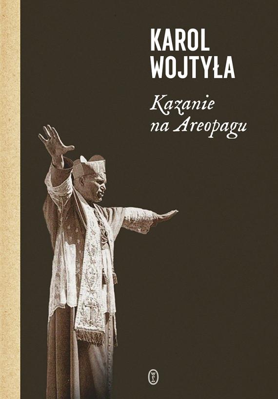 okładka Kazanie na Areopagu. 13 katechezebook | EPUB, MOBI | Karol Wojtyła