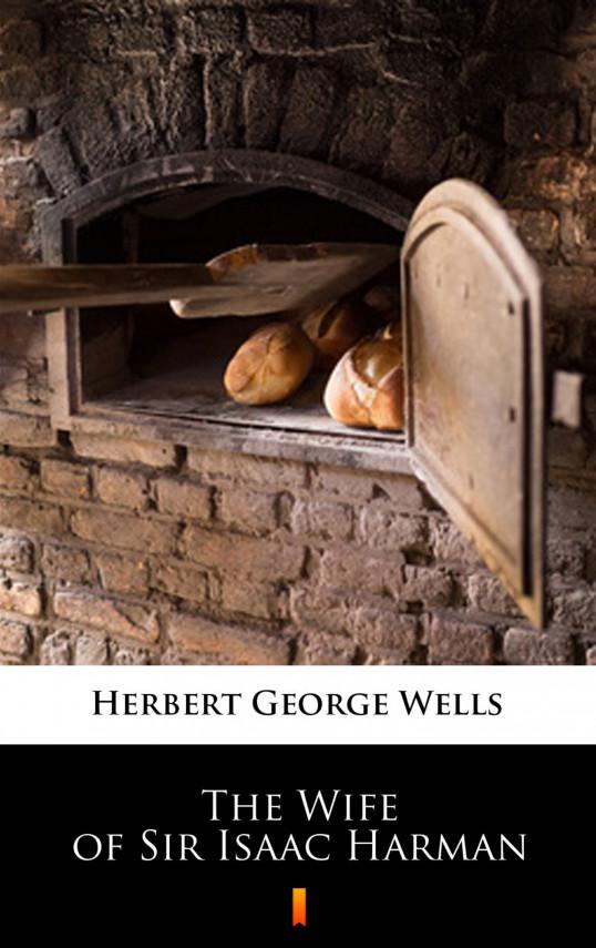 okładka The Wife of Sir Isaac Harmanebook   EPUB, MOBI   Herbert George Wells