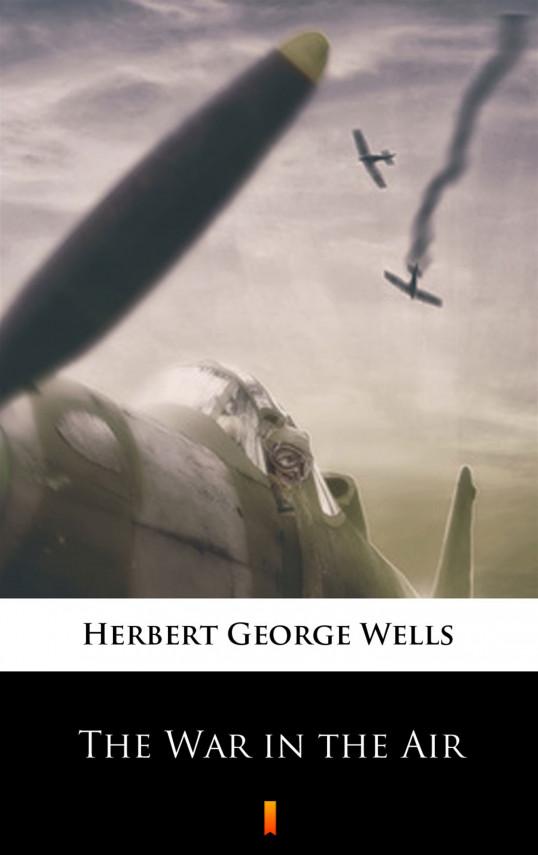 okładka The War in the Airebook   EPUB, MOBI   Herbert George Wells