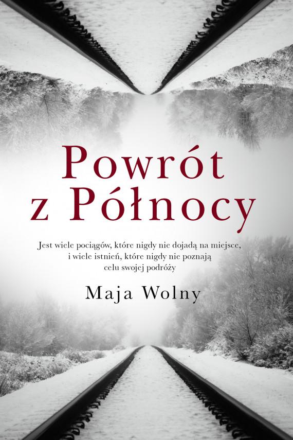 okładka Powrót z Północyebook | EPUB, MOBI | Maja Wolny