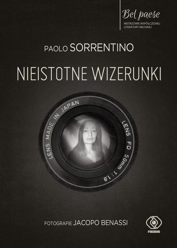 okładka Nieistotne wizerunkiebook | EPUB, MOBI | Paolo Sorrentino, Alicja Bruś