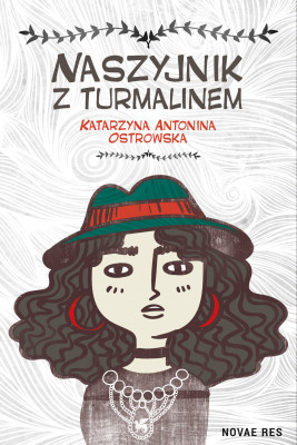 okładka Naszyjnik z turmalinem, Ebook | Katarzyna Antonina Ostrowska