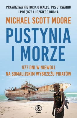 okładka Pustynia i morze, Ebook | Michael Scott Moore