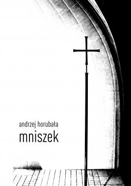 okładka Mniszek, Ebook | Andrzej Horubała