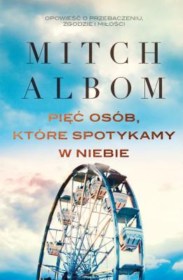 okładka Pięć osób, które spotykamy w niebie, Ebook | Mitch Albom